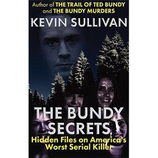 THE BUNDY SECRETS-Kevin Sullivan