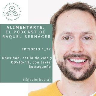 T02-E01 Obesidad, estilo de vida y COVID-19, con Javier Butragueño