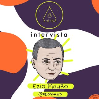 Intervista a Ezio Mauro - Koliba Podcast Ep. 11