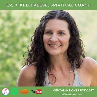 EP#8: Spiritual Coach | Kelli Reese