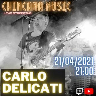 #14 Carlo Delicati nel salotto virtuale di Chincana Music
