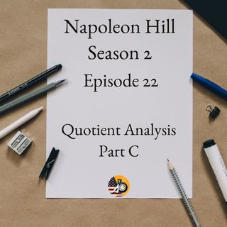 Positive Mental Attitude: Season 2 - Episode 22 - Quotient Analysis Part C