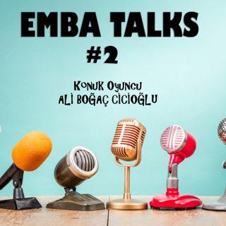 EMBA Talks #2 - Ali Bogac Cicioglu