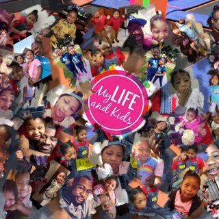 My Life & Kids Podcast