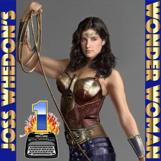 87 - Joss Whedon's Wonder Woman, Part 1