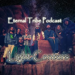 Light Centers - Eternal Tribe Live