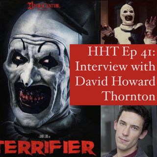 "Ep 41: Interview w/David Howard Thornton from ""Terrifier"""
