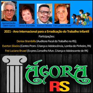 ERRADICAÇÃO DO TRABALHO INFANTIL com Denise Brambilla, Everton Silveira e Frei Luciano Bruxel