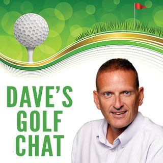 Dave's Golf Chat