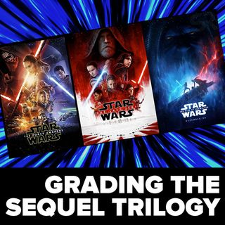 Report Cards For The Sequel Trilogy!