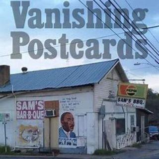 Introducing: Vanishing Postcards