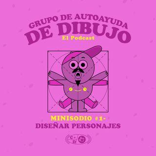 MINIsodio 01 - Diseñar personajes