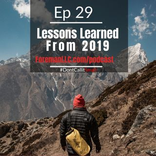 Ep 29 Lessons Learned From 2019