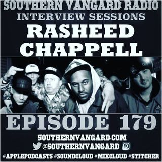 Southern Vangard Radio  Episode 179 and Interview with Rasheed Chappell