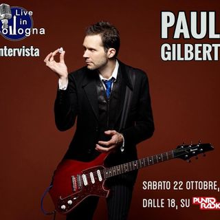 Intervista a Paul Gilbert (20/10/2016)