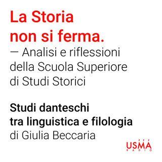 Studi danteschi tra linguistica e filologia - Giulia Beccaria