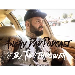 New Angry Dad Podcast Episode 351 Talking Comedy (B2the4thpower)