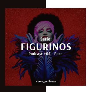 Figurinos #05 - Pose