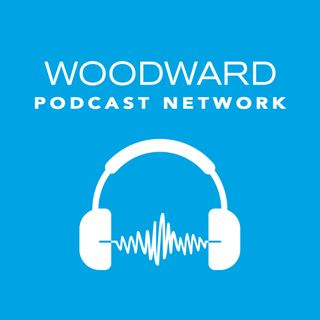 Woodward Podcast Network