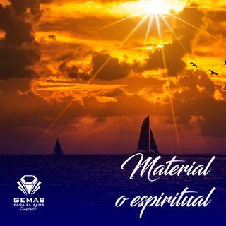 Material o espiritual