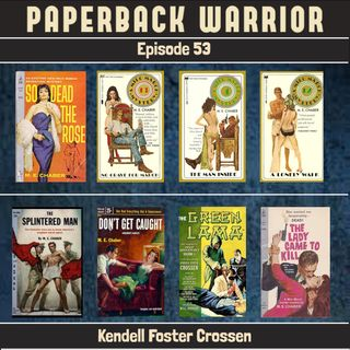 Episode 53: Kendell Foster Crossen