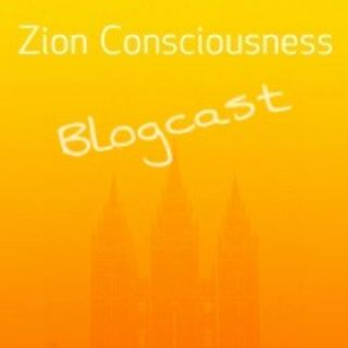 Zion Consiousness: Blogcast
