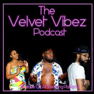 Velvet Vibez Podcast Announcement