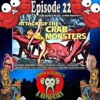 EP 23-Attack of The Crab Monsters