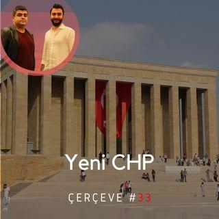 Yeni CHP #33 | ●Çerçeve | Ocak 2020