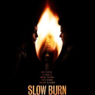 Slow Burn (Pre-Rec)