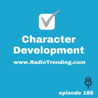 186: Character Development