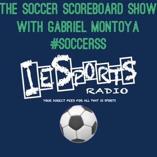 The Soccer Scoreboard Show- The Premier League is back! LA Galaxy bounce back