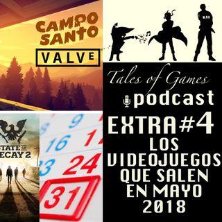 Los videojuegos que salen en mayo 2018 - TALES OF GAMES PODCAST - EXTRA nº4