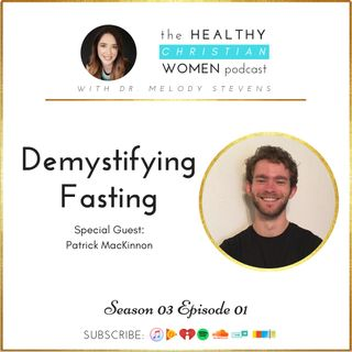 S03 E01: Demystifying Fasting