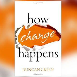 Duncan Green; ¿cómo ocurren los cambios?