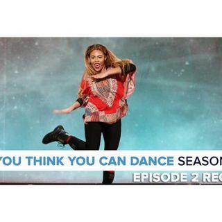 So You Think You Can Dance Season 14   Episode 2 Recap