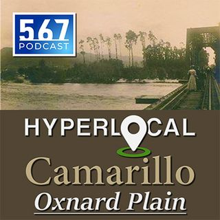 Oxnard Plain: How The Great Floods Transformed Ventura County