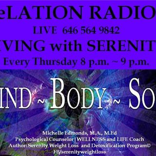 Living with SERENITY, Sister Michelle Edmonds ~Black Women in Crisis Part I)