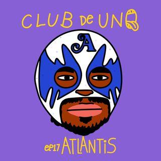 Episodio 17: Atlantis