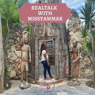 RealTalk with MissYammar Trailer