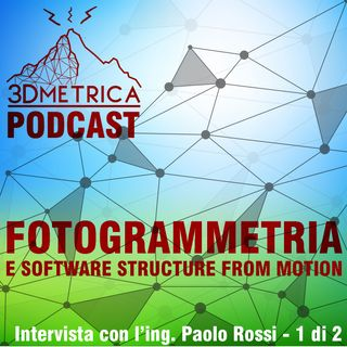 EP11 - Fotogrammetria e software structure from motion - Parte I