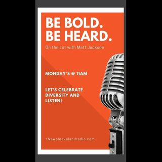 Be Bold & Be Heard with Matt Jackson and his guest Darcy Luoma_11_9_20