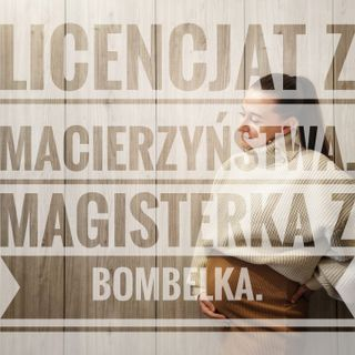 Magisterka z Bombelków.
