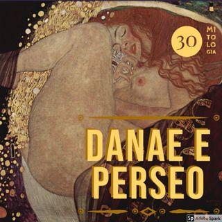 Perseo  - I - Danae, la nascita di Perseo, il tranello di Polidette