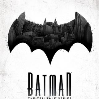 Whatcha Playing: Batman: The Telltale Series