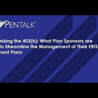 Modernizing-the-403b-hear-what-plan-sponsors-are-doing-to-streamline-the-management