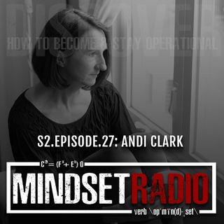 S2.E.27: ANDI CLARK, explores the methods behind recovery and how to stay operational