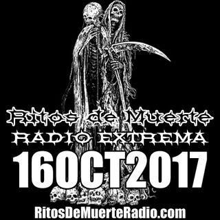 Ritos De Muerte Radio Show 16OCT2017