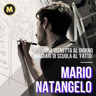 #14 - Una vignetta al giorno, dai diari di scuola al 'Fatto' | con Mario Natangelo