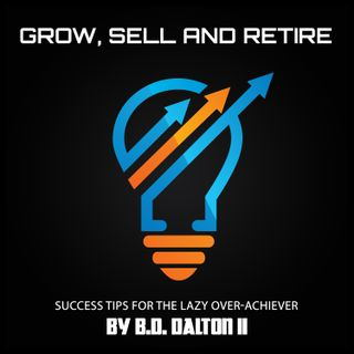 Grow, Sell and Retire: 4.5 reasons why you can't sell your business